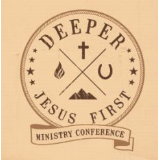 Jesus First Ministry Conference